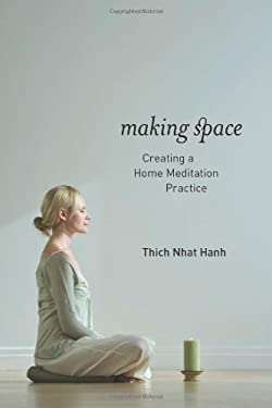 Making Space: Creating a Home Meditation Practice 9781937006006