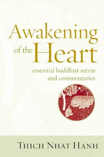 Awakening of the Heart: Essential Buddhist Sutras and Commentaries 9781937006112