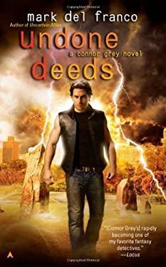 Undone Deeds 9781937007256