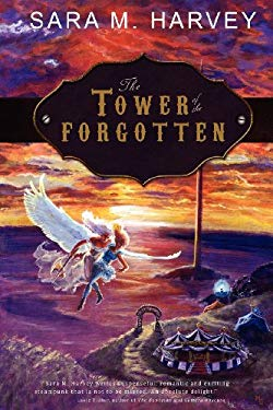 The Tower of the Forgotten 9781937009007