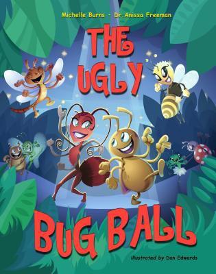 The Ugly Bug Ball 9781937084103