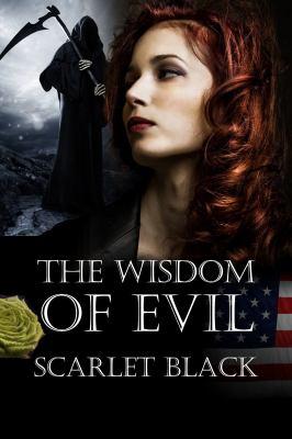 The Wisdom of Evil