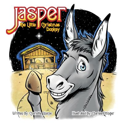 Jasper the Little Christmas Donkey 9781937129163