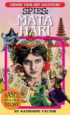 Choose Your Own Adventure Spies: Mata Hari