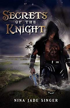 Secrets of the Knight 9781937254100