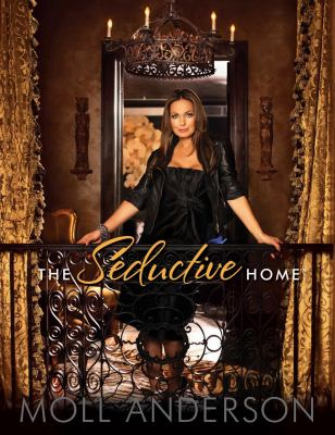 The Seductive Home 9781937268008