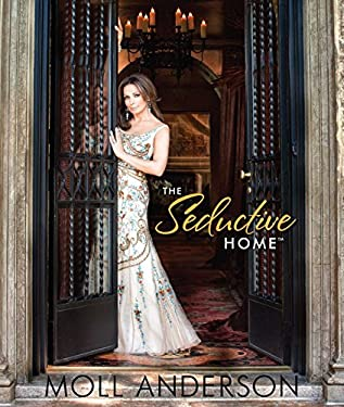 The Seductive Home 9781937268015