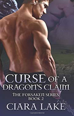 Curse of a Dragon's Claim 9781937325305