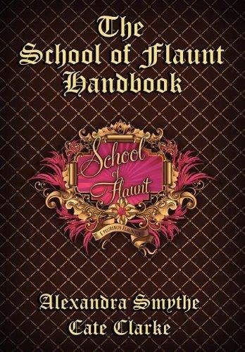 The School of Flaunt Handbook 9781937387198