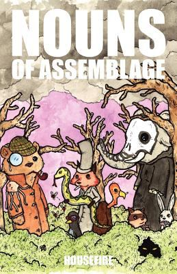 Nouns of Assemblage 9781937395001