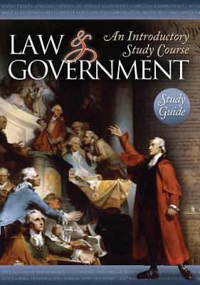 Law and Government: An Introductory Study Course 9781937460082