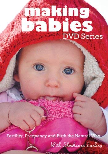 Making Babies DVD: Fertility, Pregnancy and Birth the Natural Way 9781937478018