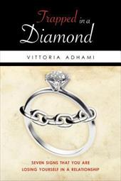 Trapped in a Diamond: Seven Signs That You Are Losing Yourself in a Relationship