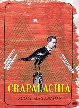 Crapalachia: A Biography of Place 9781937512033