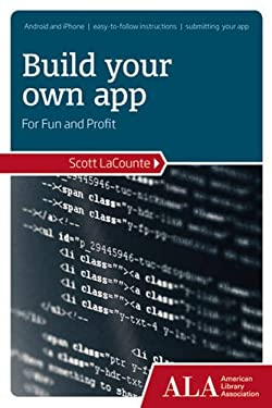 Build Your Own App for Fun and Profit