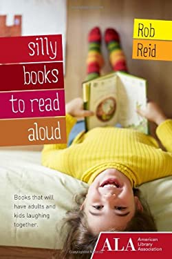 Silly Books to Read Aloud 9781937589103