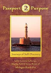 Passport 2 Purpose: Journeys of Self-Discovery