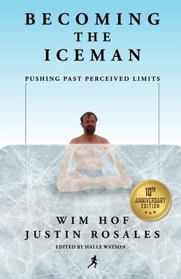 Becoming the Iceman 9781937600464