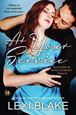 At Your Service (Masters and Mercenaries: Topped Book 4) (Volume 4)