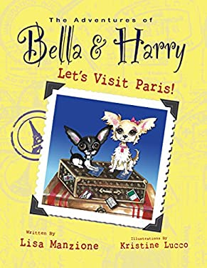 The Adventures of Bella & Harry: Let's Visit Paris!