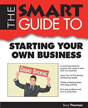 Smart Guide to Starting Your Own Business 9781937636043
