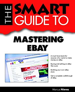 Smart Guide to Mastering Ebay 9781937636067