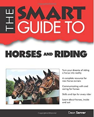Smart Guide to Horses and Riding 9781937636364