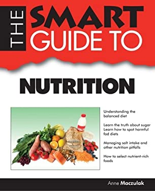 Smart Guide to Nutrition 9781937636388