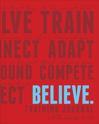 Believe Training Journal (Classic Red)