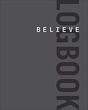 Believe Logbook (Believe Training Journal)
