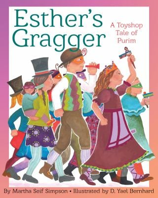 Esthers Gragger: A Toyshop Tale of Purim