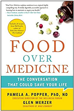 Food Over Medicine: The Conversation That Could Save Your Life 9781937856809