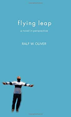 Flying Leap: A Novel in Perspective 9781937928001