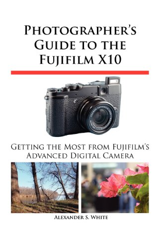 Photographer's Guide to the Fujifilm X10 9781937986032