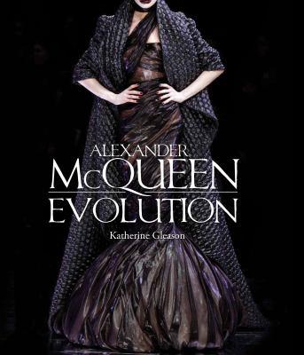 Alexander McQueen: Evolution 9781937994006