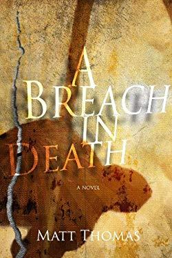 A Breach In Death 9781938191015
