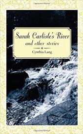 Sarah Carlisle's River and Other Stories