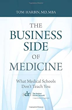 The Business Side of Medicine: What Medical Schools Don't Teach You
