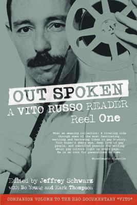 Out Spoken: A Vito Russo Reader - Reel One 9781938246012