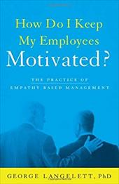 How Do I Keep My Employees Motivated? 22417285