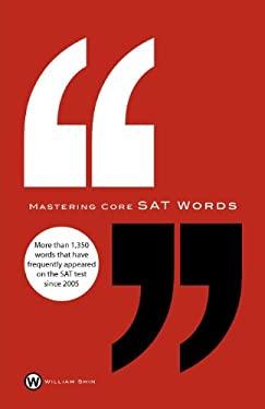 Mastering Core SAT Words 9781938462030
