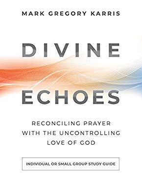 Divine Echoes Study Guide
