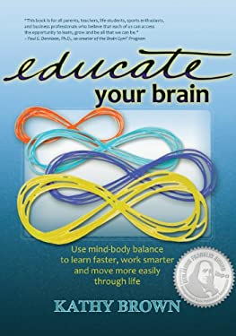 Educate Your Brain 9781938550003
