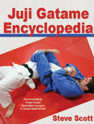 Juji Gatame Encyclopedia 9781938585012