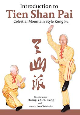 Introduction to Tien Shan Pai: Celestial Mountain Style Kung Fu 9781938585036