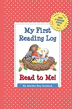 My First Reading Log: Read to Me!: Grow a Thousand Stories Tall