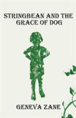 Stringbean and the Grace of Dog