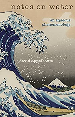 Notes on Water: An Aqueous Phenomenology