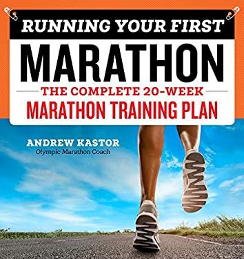 Running Your First Marathon: The Complete 20-Week Marathon Training Plan as book, audiobook or ebook.