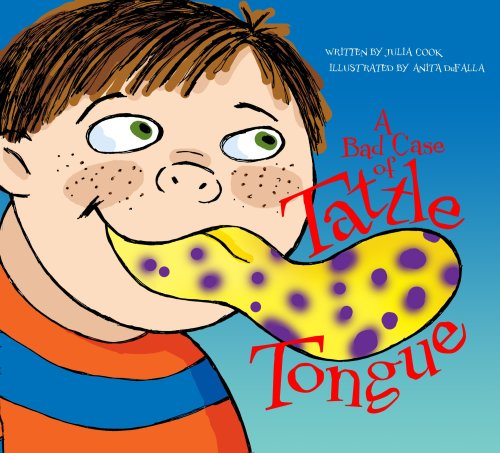 A Bad Case of Tattle Tongue 9781931636865